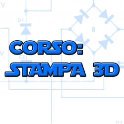 Corso di Formazione : Stampa 3D